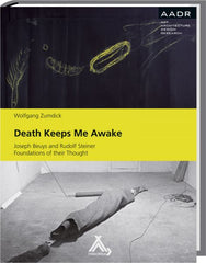 Death Keeps Me Awake, J. Beuys and R. Steiner - The Library Project