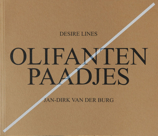 Olifantenpaadjes (Desire Lines), Jan Dirk van der Burg - The Library Project