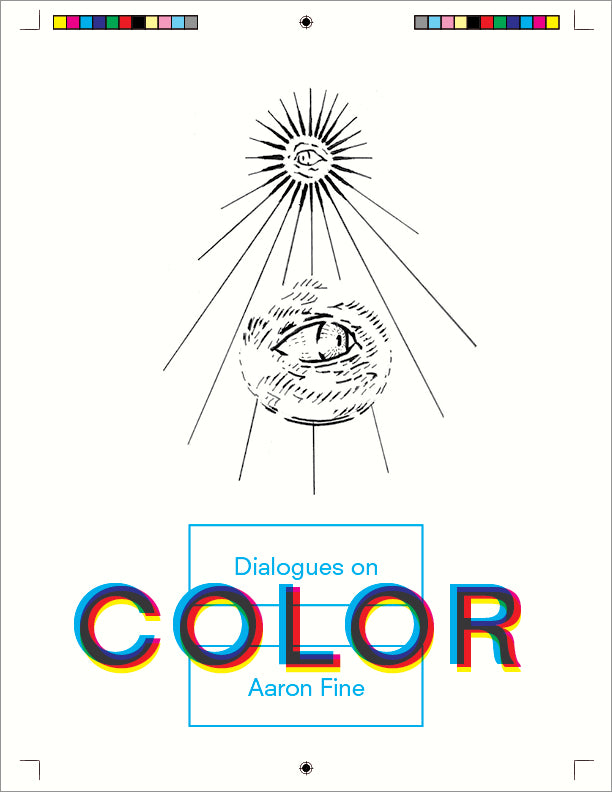 Dialogues on Color, Aaron Fine - The Library Project