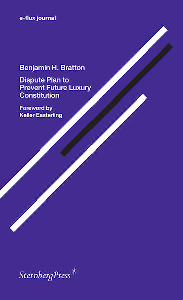 e-flux Journal: Dispute Plan to Prevent Future Luxury Constitution - The Library Project