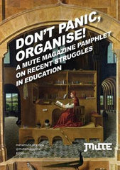 Don't Panic, Organise!, Josephine Berry-Slater - The Library Project