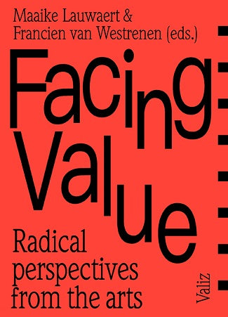 Facing Value: Radical Perspectives from the Arts - The Library Project