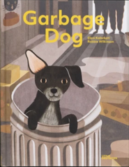 Garbage Dog, E. Kalorkoti, R. Wilkinson