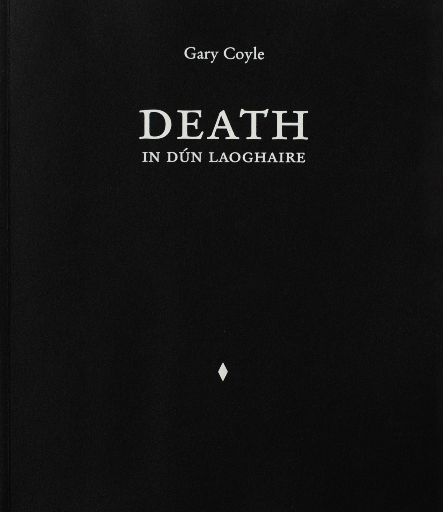 Death in Dún Laoghaire - Gary Coyle - The Library Project