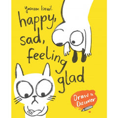 Happy Sad Feeling Glad, Yasmeen Ismail - The Library Project