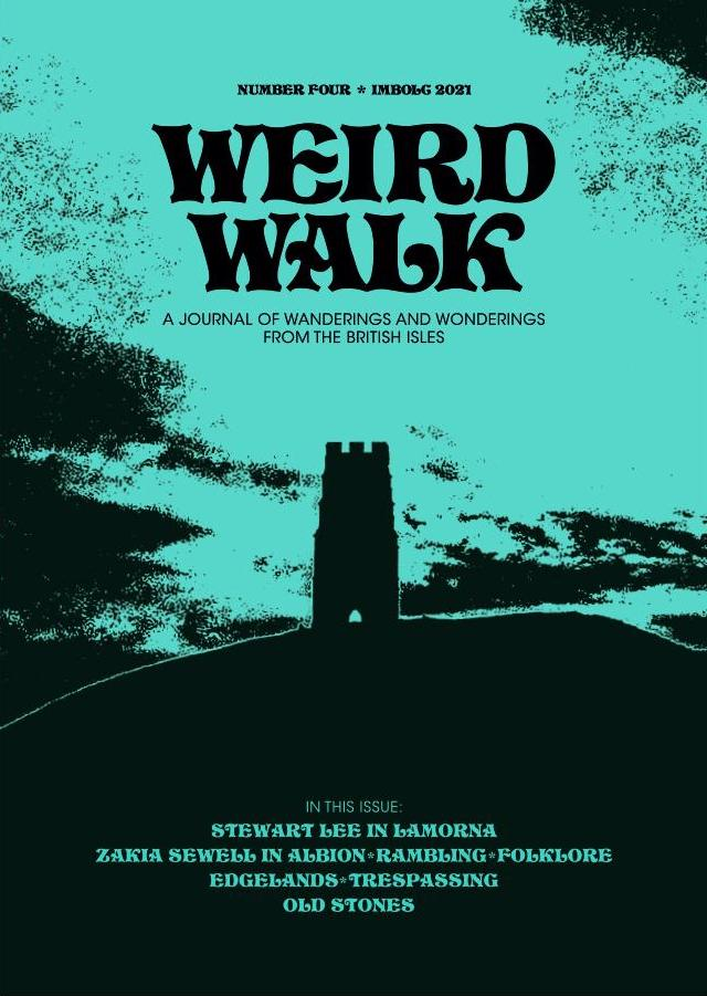 Weird Walk Zine Issue Four