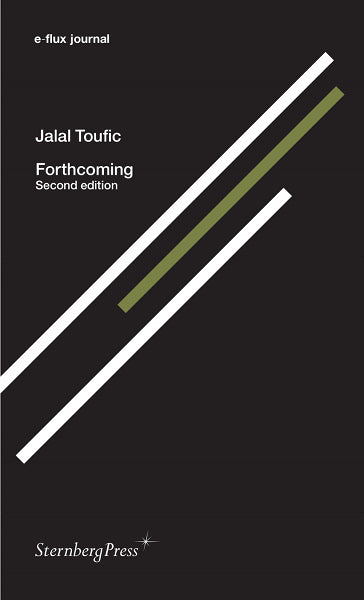 Forthcoming, Jalal Toufic - The Library Project