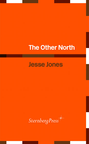 The Other North, Jesse Jones - The Library Project