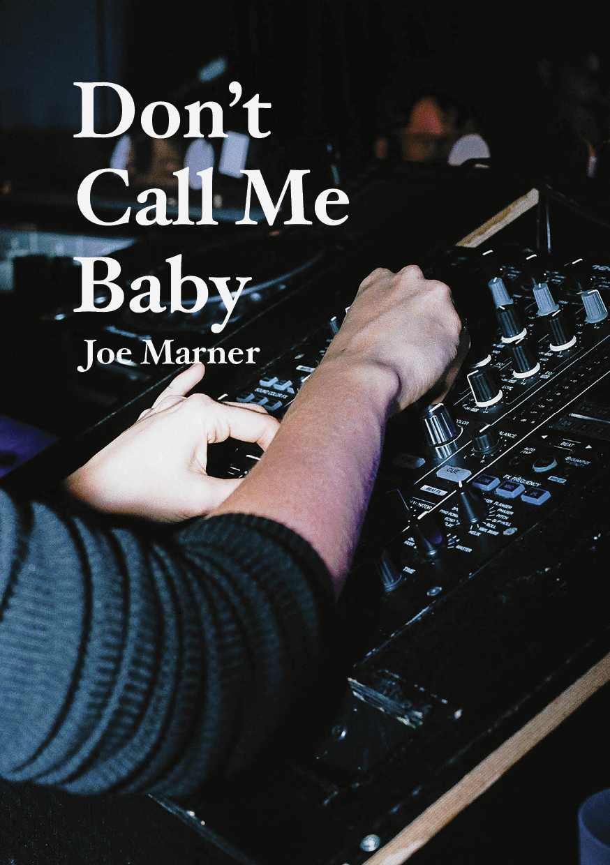 Don't Call Me Baby, Joe Marner