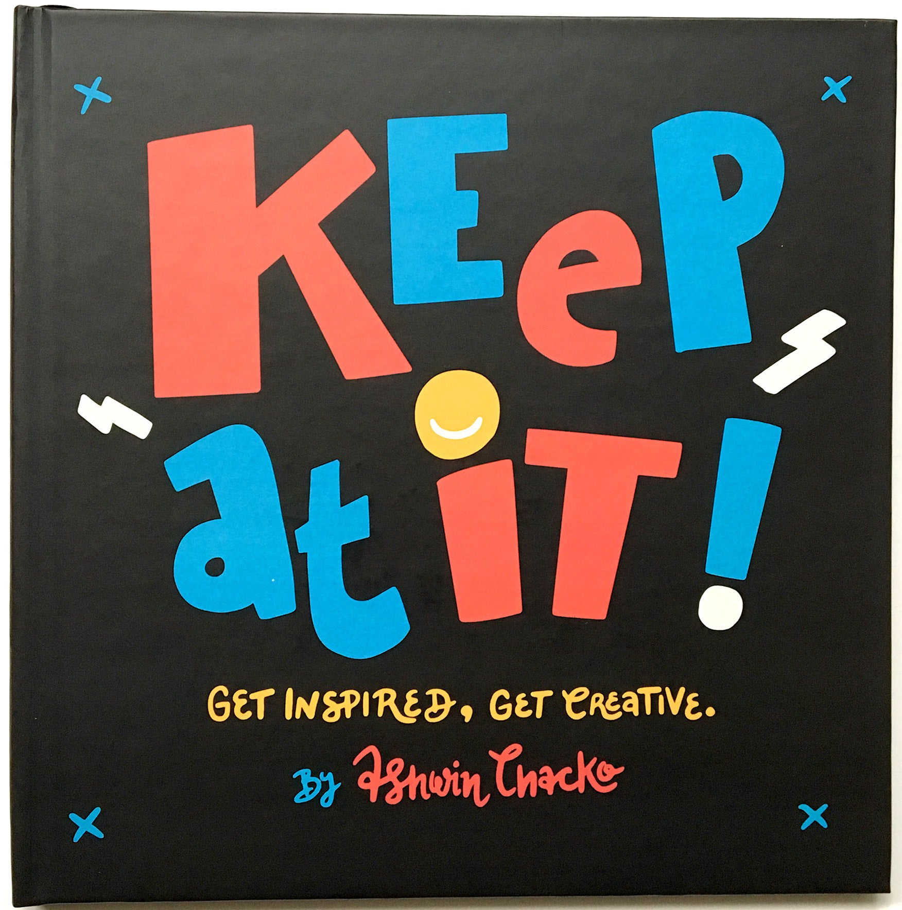 Keep at It!, Ashwin Chacko