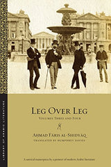 Leg over Leg: Vol. 3-4, Ahmad Faris al-Shidyaq