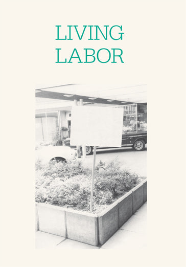 Living Labor - Milena Hoegsberg, Cora Fisher - The Library Project