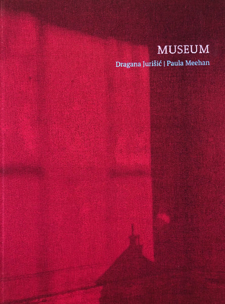 MUSEUM, Dragana Jurisic and Paula Meehan - The Library Project