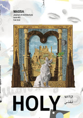Massa Journal of Architecture, Issue 2: Holy