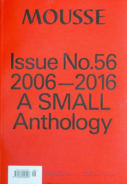 Mousse Issue 56: 2006-2016 A Small Anthology - The Library Project