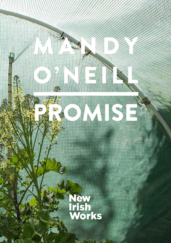 Promise, Mandy O'Neill - NEW IRISH WORKS - The Library Project