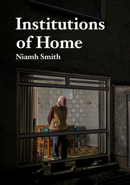 Institutions of Home, Niamh Smith