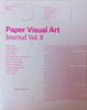 Paper Visual Art Journal: Volume 8 - The Library Project