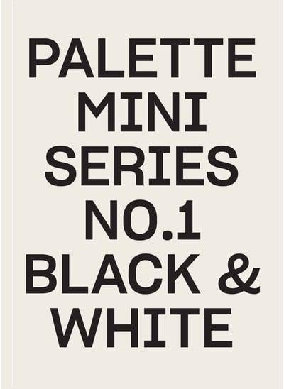 PALETTE Mini Series 1: Black and White