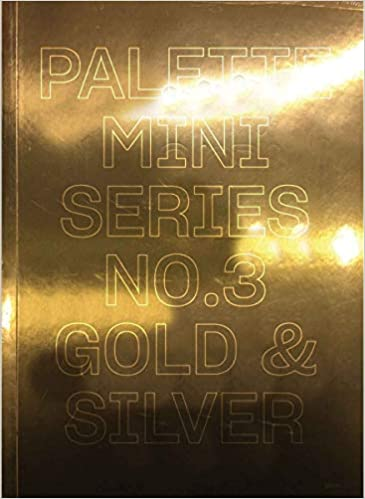 PALETTE Mini Series 3: Gold and Silver