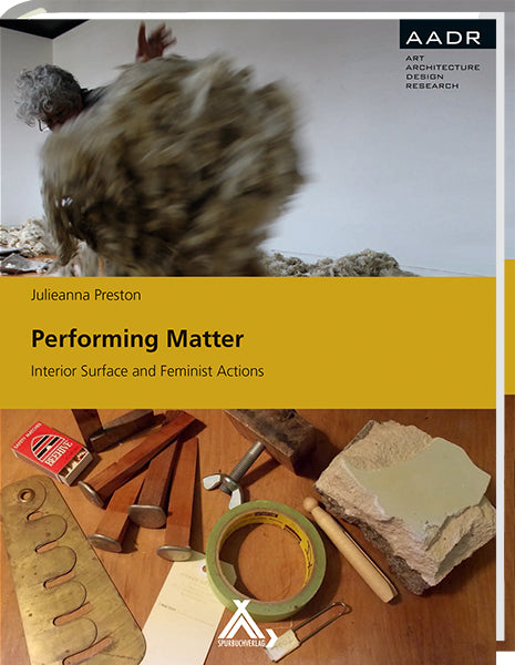 Performing Matter, Julieanna Preston - The Library Project