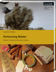 Performing Matter, Julieanna Preston