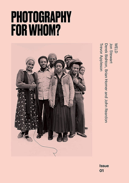 Photography for Whom: Issue 1