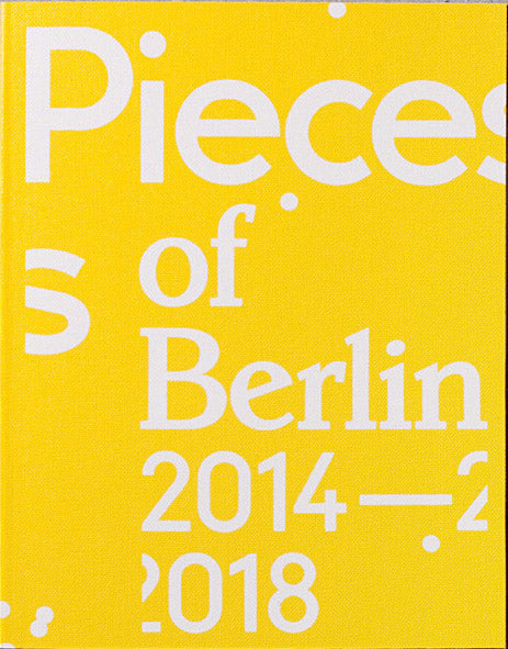 Pieces of Berlin 2014-2018, Florian Reischauer - The Library Project