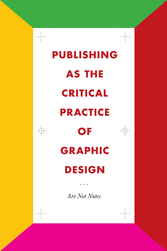 Publishing as the Critical Practice of Graphic Design - The Library Project