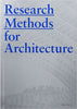 Research Methods for Architecture, Ray Lucas