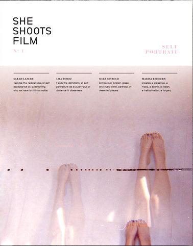 She Shoots Film Issue 1: Self Portrait - The Library Project