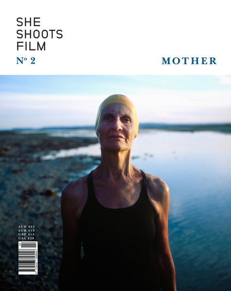 She Shoots Film Issue 2: Mother - The Library Project