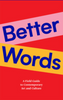 Better Words - The Library Project
