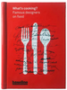 What's Cooking? Famous designers on food - The Library Project