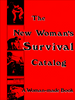 The New Woman's Survival Catalog - The Library Project