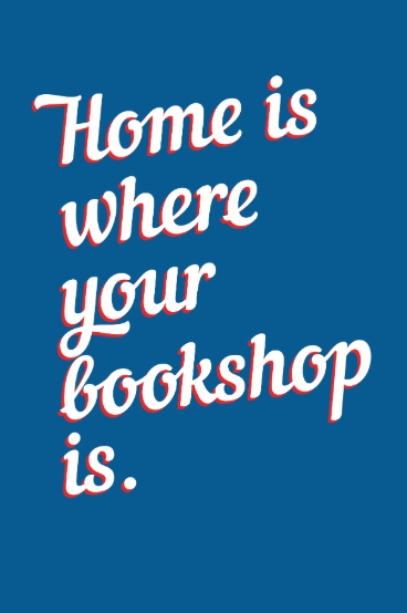 """Home is Where Your Bookshop Is"" postcard"