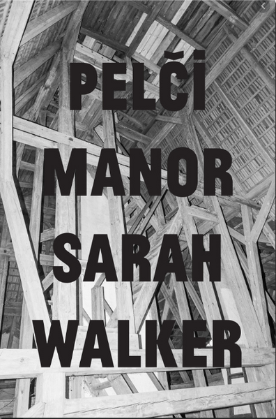 Pelči Manor, Sarah Walker - The Library Project