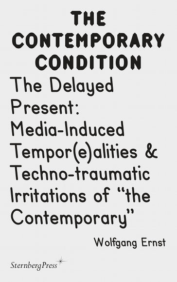 The Contemporary Condition: The Delayed Present - The Library Project