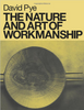 The Nature and Art of Workmanship, David Pye