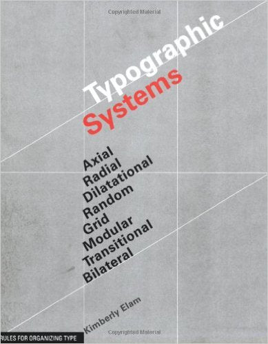 Typographic Systems, Kimberly Elam - The Library Project