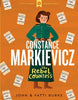 Constance Markievicz The Rebel Countess , John and Fatti Burke - The Library Project