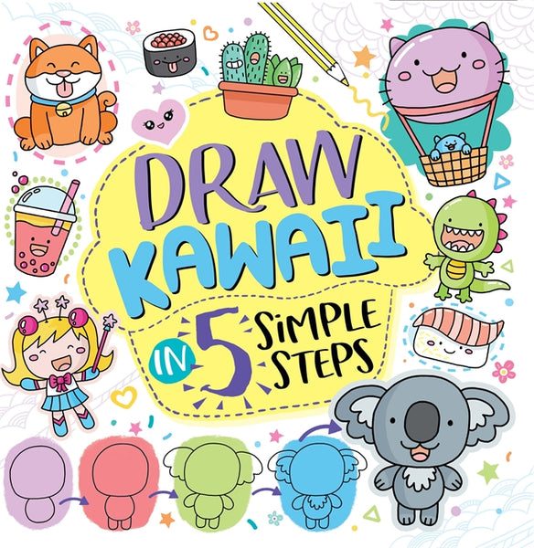 Draw Kawaii in 5 Simple Steps, Jess Bradley