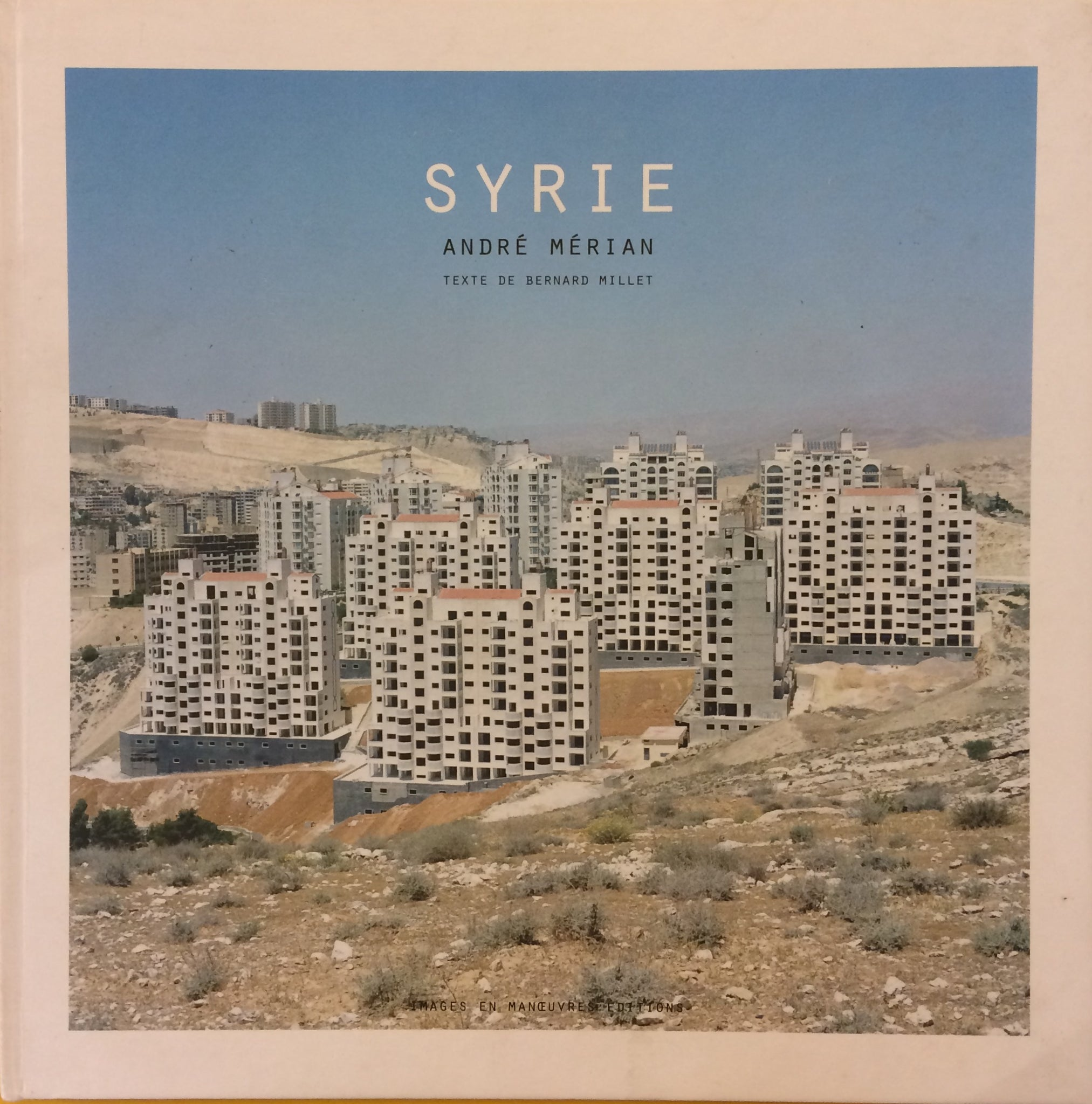 Syrie, André Mérian (Signed)