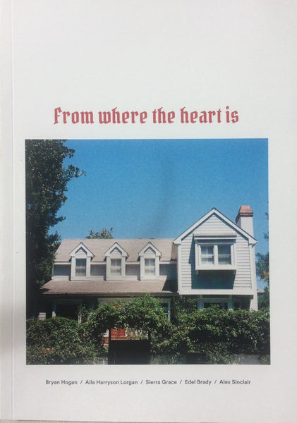 From Where the Heart is, Bryan Hogan - The Library Project