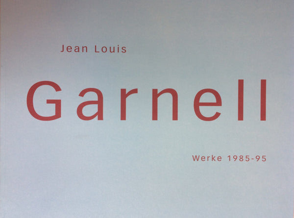 Werke 1985-1995, Jean Louis Garnell - The Library Project