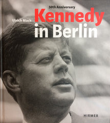 Kennedy in Berlin, Ulrich Mack