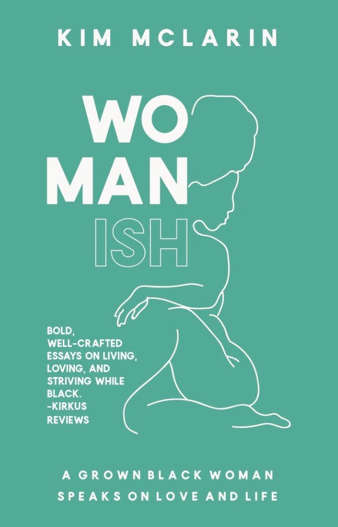 Womanish, Kim McLarin