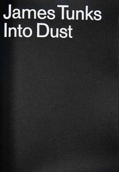 Into Dust, James Tunks - The Library Project