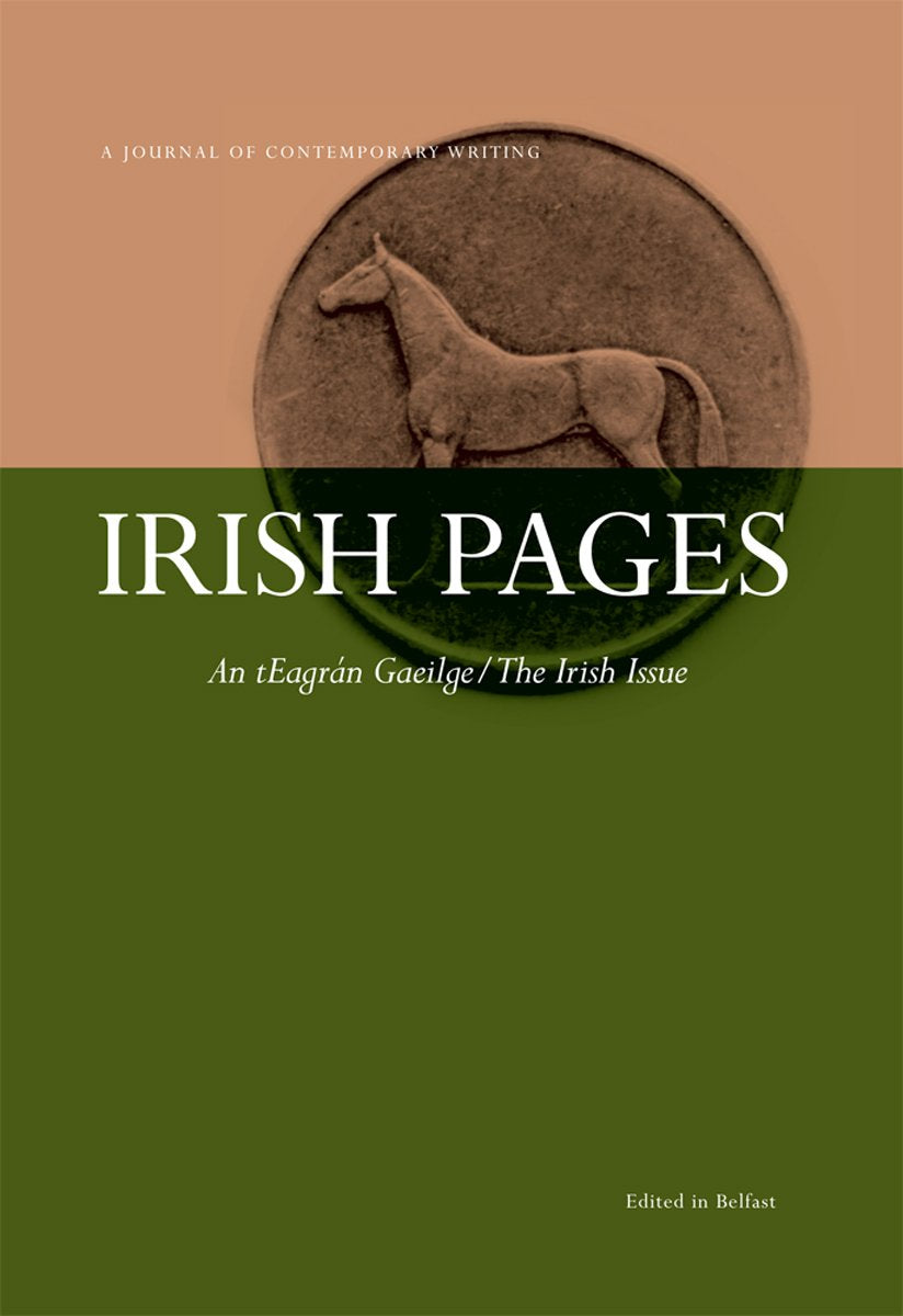 Irish Pages : An tEagrán Gaeilge/The Irish Issue
