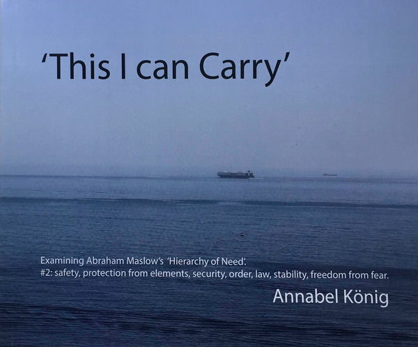 This I Can Carry, Annabel Konig - The Library Project